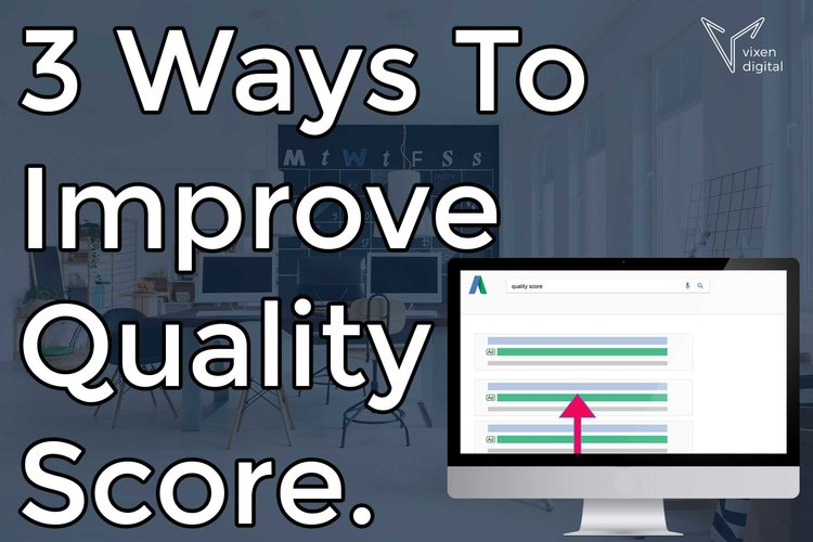 Ways to improve quality score