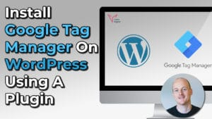 Install Google tag manager on WordPress using a plugin